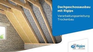 Grundlagen für den Dachgeschossausbau mit Rigips | Verarbeitungsanleitung Trockenbau