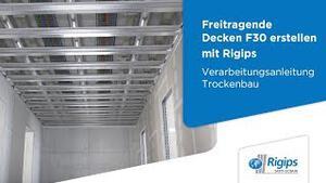 Rigips Grundlagen für die Erstellung freitragender Decken F 30 | Verarbeitungsanleitung Trockenbau