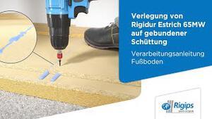 Grundlagen für die Verlegung von Rigidur Estrich 65 MW |Verarbeitungsanleitung Fußboden